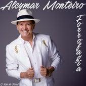 Forrofagia (O Rei do Forró) de Alcymar Monteiro