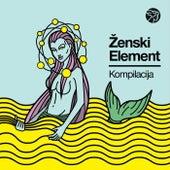 Ženski element - Mikser kompilacija by Various Artists