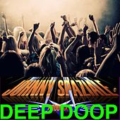 Deep Doop (feat. Gadjuronga) di Johnny Spaziale