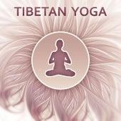 Tibetan Yoga – Spiritual New Age Music for Yoga Meditation, Asian Zen, Lotus Flower, Rest, Oriental Flute, Meditation Zen, Well Being by Yoga Relaxation Music