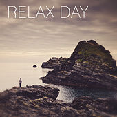 Relax Day – Soothing Nature Sounds for Total Relaxation, Rest after Heavy Day, New Age Music von Soothing Sounds