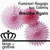 Breathe Again by Fuminori Kagajo