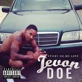 Story Of My Life von Jevon Doe