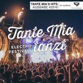 Tante Mia tanzt, Ausgabe 2016 (Mixed By Luca Schreiner) de Various Artists