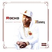 Really Gettin Money by Rocko