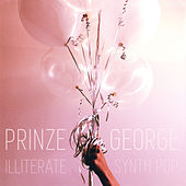 Illiterate Synth Pop de Prinze George