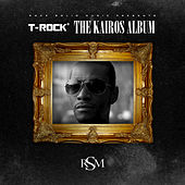 The Kairos Album by T-Rock