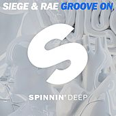 Groove On by Siege
