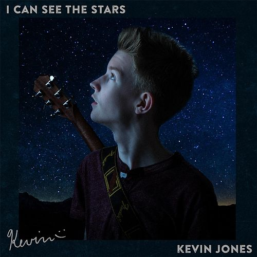 I Can See the Stars by Kevin Jones
