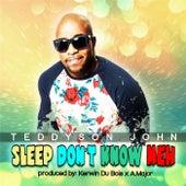 Sleep Doh Know Meh by Teddyson John