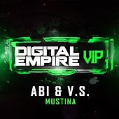 Mustina (VIP Mix) by Abi