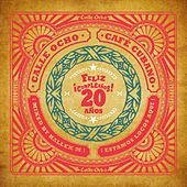 Calle Ocho Cafe Cubano (Feliz Cumpleanos 20 Anos) - EP de Various Artists