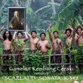 Gamelan Kembang Ceraki renders Scarlatti Sonata K 348 by Sanggar Kembang Ceraki