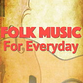 Folk Music For Everyday de Various Artists