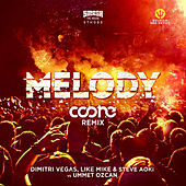 Melody (Coone Remix) de Dimitri Vegas & Like Mike, Quintino