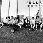 Young Like Us van Frans