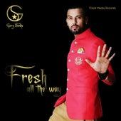 Fresh All the Way de Garry Sandhu