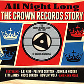 All Night Long The Crown Records Story 1957-1962 de Various Artists
