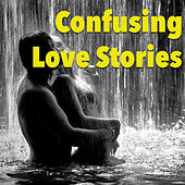 Confusing Love Stories de Various Artists