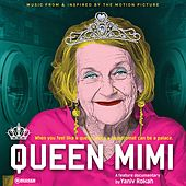 Queen Mimi (Music from and Inspired by the Motion Picture) de Various Artists