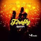 Firefly Riddim by Various Artists
