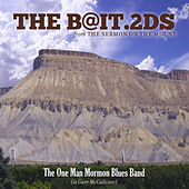 The B@it.2ds by One Man Mormon Blues Band