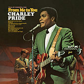 From Me to You by Charley Pride
