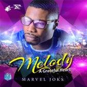 Melody (A Grateful Heart) by Marvel Joks