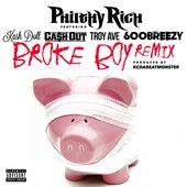 Broke Boy (Remix) [feat. Kash Doll, Ca$h Out, Troy Ave & 600breezy] - Single von Philthy Rich
