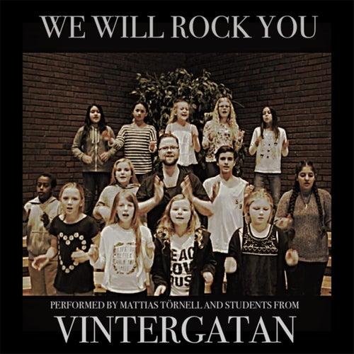 We Will Rock You by Mattias Törnell