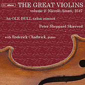 The Great Violins, Vol. 2: Niccolò Amati by Peter Sheppard Skærved