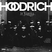 Hoodrich La Familia by Various Artists