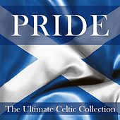 Pride: The Ultimate Celtic Collection by Various Artists