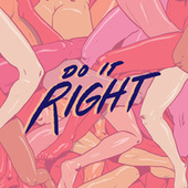 Do It Right by Rainer