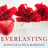 Everlasting: Songs of Love & Romance by Various Artists