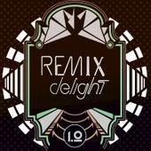 Remix Delight de Various Artists