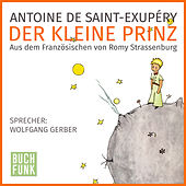 Der kleine Prinz by Antoine de Saint-Exupéry