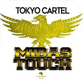 Midas Touch de Tokyo Cartel