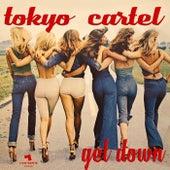 Get Down de Tokyo Cartel