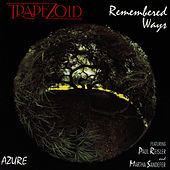 Remembered Ways de Trapezoid