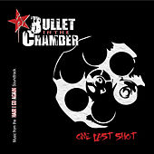 One Last Shot (Music from the Hair I Go Again Soundtrack) by Bullet in the Chamber