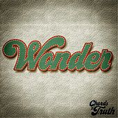 Wonder by Chords of Truth