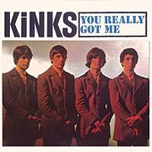 You Really Got Me by The Kinks