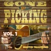 Gone Picking, Vol. 1 von Martin Tallstrom
