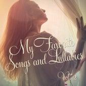 My Favorite Songs and Lullabies, Vol. 2 by Baby Sleep Sleep