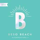 Beso Beach Formentera 2016 de Various Artists