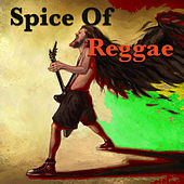 Spice Of Reggae by Various Artists