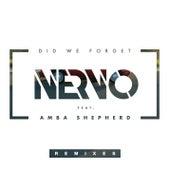 Did We Forget (Remixes) von Nervo