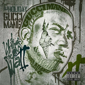 Writing On The Wall 2 de Gucci Mane