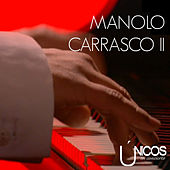 Únicos en Concierto (Vol. 2) de Manolo Carrasco